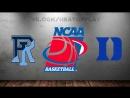 Rhode Island Rams vs Duke Blue Devils 17.03.2018 2nd Round NCAAM March Madness 2018 Виасат Viasat Sport HD RU