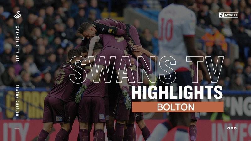 Highlights Bolton Wanderers 0 - 1 Swansea City
