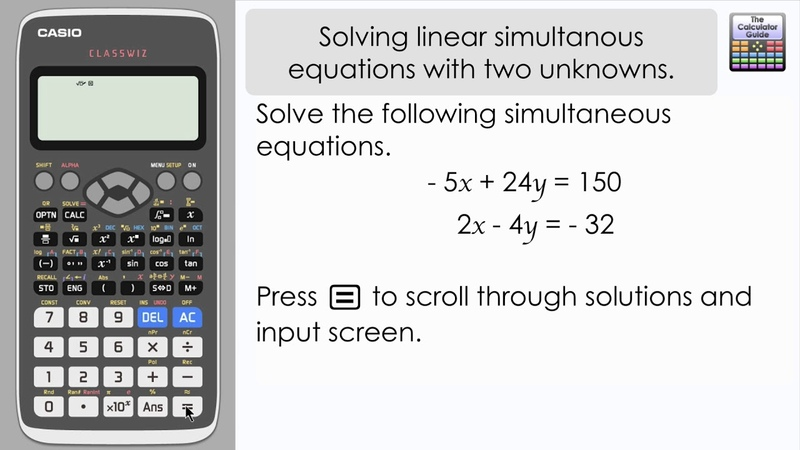 Solving Linear Simultaneous Equations with Two Unknowns Storing The Solution Casio Classwiz 991EX