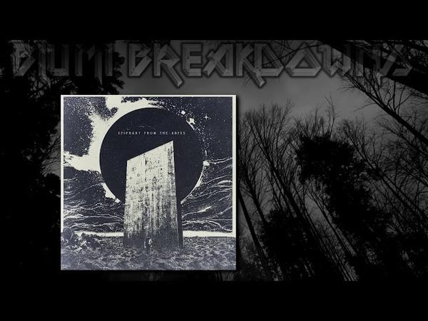 Epiphany From The Abyss - Epiphany From The Abyss (Full EP 2018) Blackened Deathcore