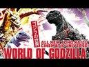 WORLD OF GODZILLA Toho's New Cinematic Universe
