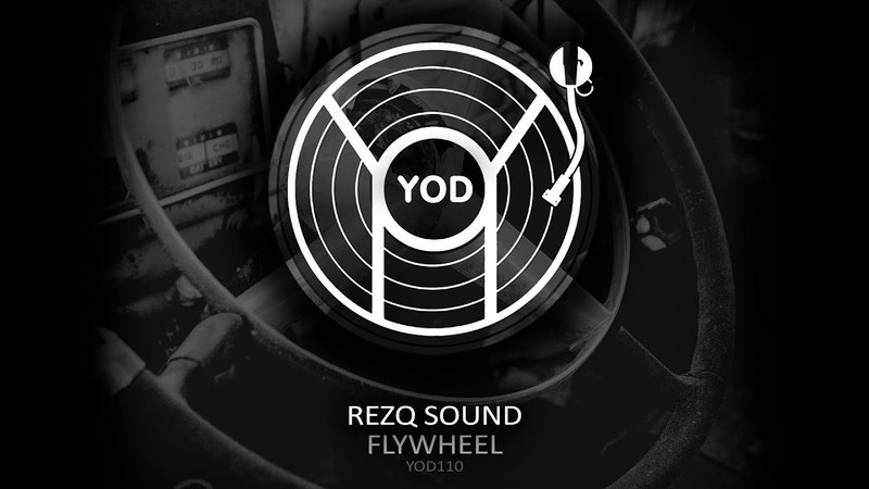 RezQ Sound - Flywheel (Original)