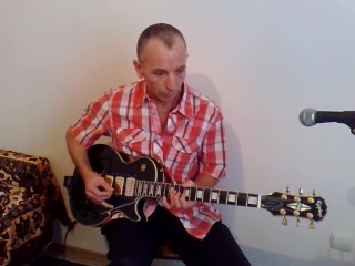 You're my everything !!! Guitar  Cover Alexei.M
