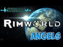 RimWorld | AngelS | Стрим 3