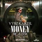 Vybz Kartel альбом Money Me a Look