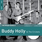Buddy Holly альбом Rough Guide to Buddy Holly and the Crickets