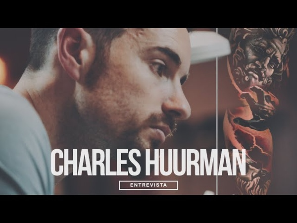 Charles Huurman - Inspirational Story about becoming a very successfull tattoo artist