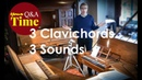 3 Clavichords : 3 different Sounds !