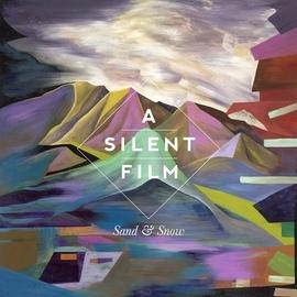 A Silent Film альбом Sand & Snow