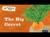 Story time The Big Carrot Oxford Owl