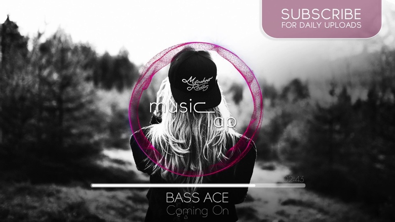 Bass Ace - Coming On