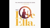 A Woman Is A Sometime Thing - The Amazing Keystone Big Band feat. Celia Kameni