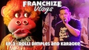 Franchize Vlog 3 - Dolli Dimples and Karaoke