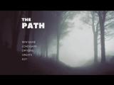 The PATH - indie game main menu concept