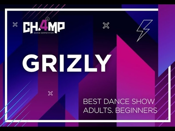Grizly BEST DANCE SHOW ADULTS BEGINNERS