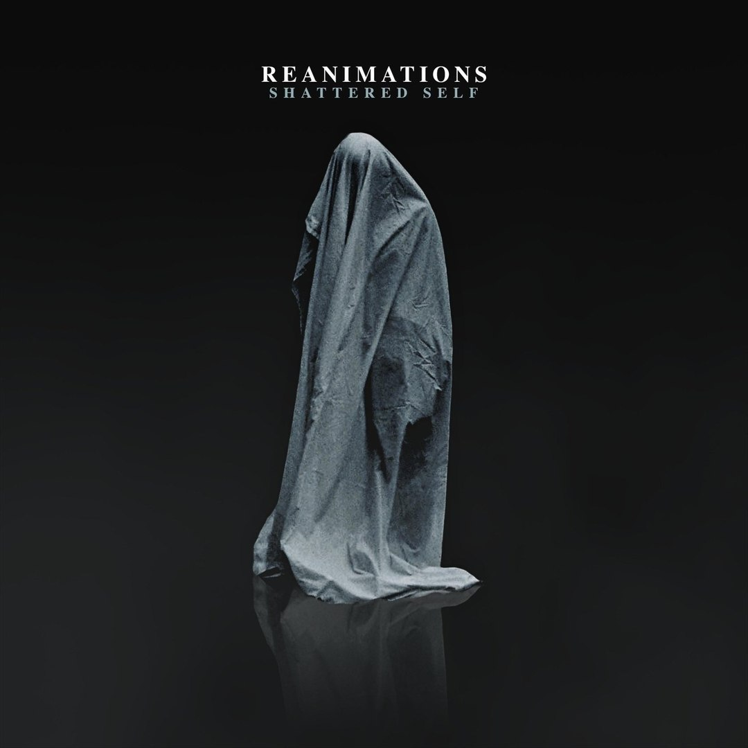 Reanimations - Shattered Self [EP] (2018)