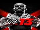 WWE 13 Launch Trailer HD