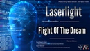 ✯ Laserlight Flight Of The Dream Revised Extended Rmx by Space Intruder edit 2k18