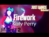Just Dance Unlimited Firework - Katy Perry Just Dance 2