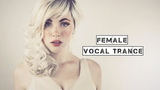 Female Vocal Trance The Voices Of Angels #4