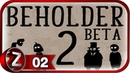 Beholder-2 Open Beta Прохождение на русском 2 - Служебный роман FullHDPC