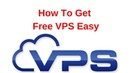 How To Get Free VPS Easy ► NEW 2019 ► Free VPS Trial No Credit Card
