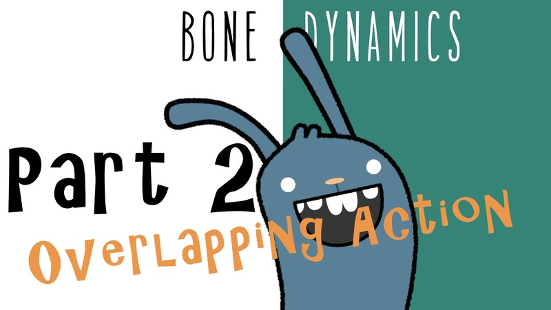 Pros Tip | Bone Dynamics: Easily Apply Principles of Animation | Part 2 | Anime Studio Pro