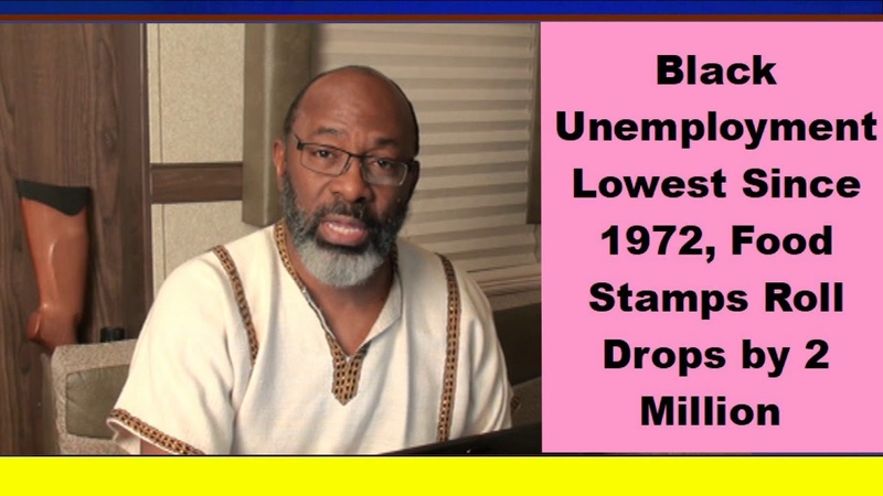 Black Unemployment Lowest Since 1972 Food Stamps Roll Drops by 2 Million