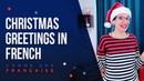 French Christmas Greetings Merry Christmas More