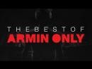 Armin van Buuren - The Best Of Armin Only 2017 (13.05.17) WEB-DL 1080p
