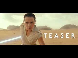 Star wars- episode ix – teaser