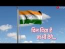 26 January 2018 special - Dil diya hai jaan bhi denge whatsapp status video - Republic day special-1.mp4