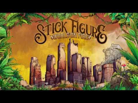 Stick Figure – World on Fire (feat. Slightly Stoopid)