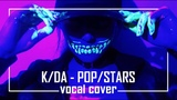 Cover KDA - POPSTARS @ Cover by Gin