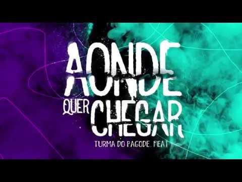 Turma do Pagode feat Gaab - Aonde Quer Chegar (Lyric Vídeo)