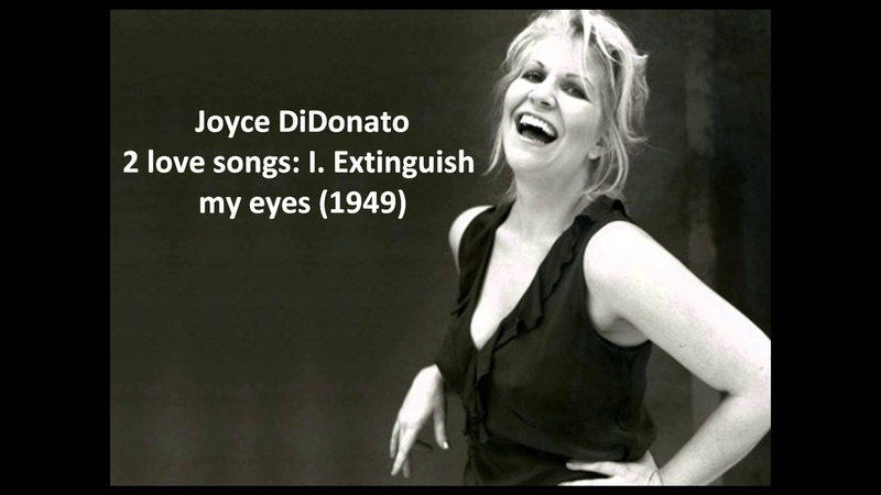 Joyce DiDonato The complete 2 love songs (Bernstein)