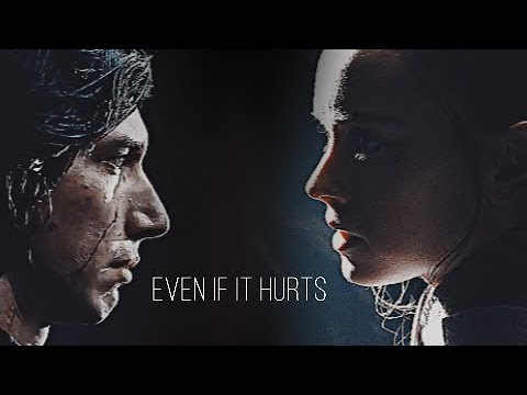 Rey Kylo | Even If It Hurts