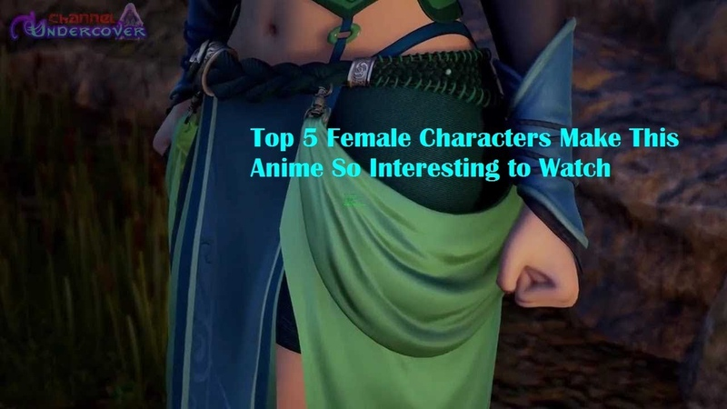 Top 5 Sexy Female Characters Make This Anime So Interesting to Watch