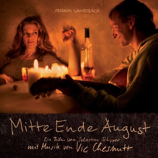 Vic Chesnutt альбом Mitte Ende August (Original Motion Picture Soundtrack)