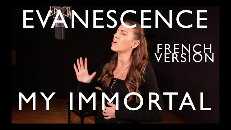 MY IMMORTAL ( FRENCH VERSION ) EVANESCENCE ( SARAH COVER )