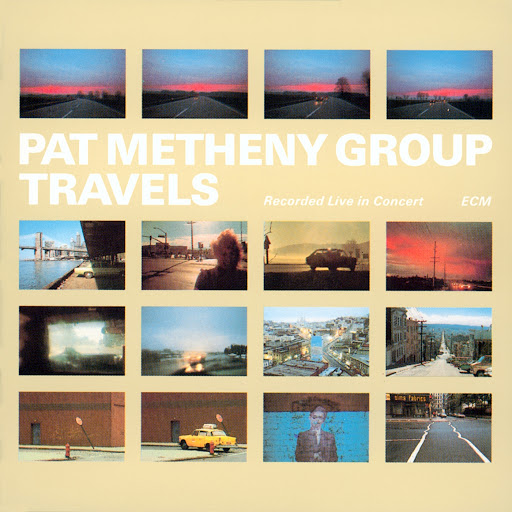Pat Metheny Group альбом Travels