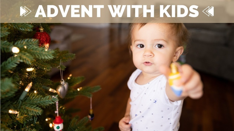 Advent Ideas for Kids Families | WEEK 58