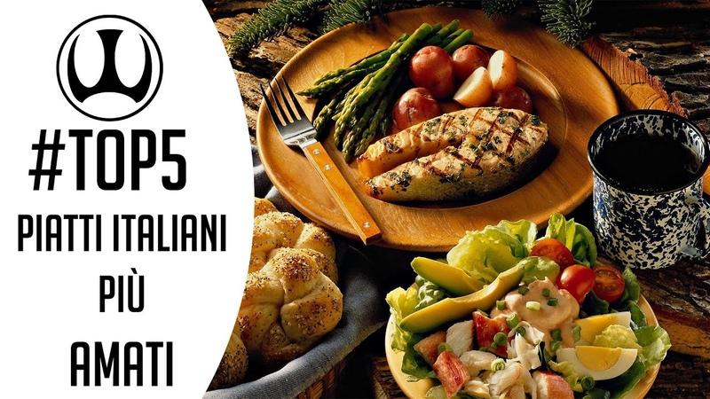 TOP5 Piatti Italiani più Amati | Wimperion