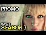 ЛюдиHumans Season 3 (2018) Official Trailer (HD) BBC Science Fiction Series