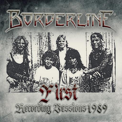 Borderline альбом First Recording Sessions
