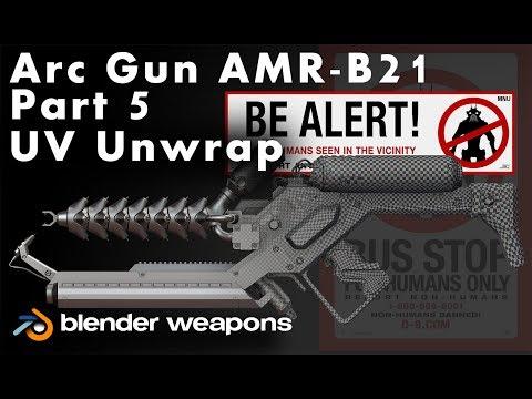 BLENDER WEAPONS - Livestreaming 27 District 9 - ARC Gun AMR-B21 Part 5 - Blender UV Unwrap