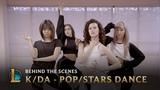 KDA - POPSTARS Dance - Behind the Scenes League of Legends