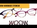WooW Handmade Eyewear