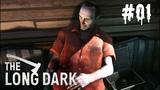The Long Dark REDUX Wintermute #01 Заключенные