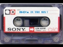 80's In The Mix 7